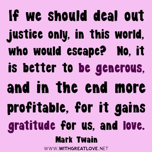 it-is-better-to-be-generous-quotes